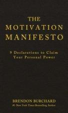 Motivation Manifesto