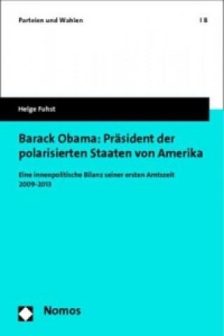 Barack Obama: Präsident der polarisierten Staaten von Amerika