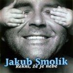 Jakub Smolík - Řekni, že je nebe - CD