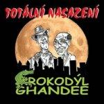Totální nasazení - Krokodýl Ghandee - CD