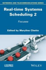 Real-Time Systems Scheduling Volume 2