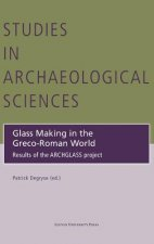 Glass Making in the Greco-Roman World