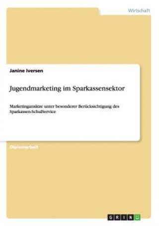 Jugendmarketing im Sparkassensektor