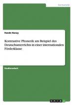 Kontrastive Phonetik am Beispiel des Deutschunterrichts in einer internationalen Foerderklasse