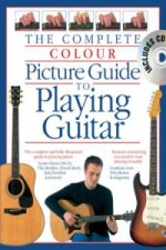 Complete Colour Picture Guide to Playing the Guitar (Book/CD