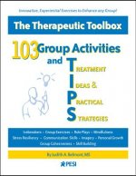 103 Group Activities and Treatment Ideas & Practical Strateg