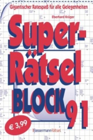Superrätselblock. Bd.91