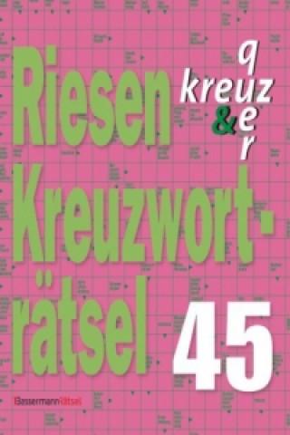 Riesen-Kreuzworträtsel. Bd.45