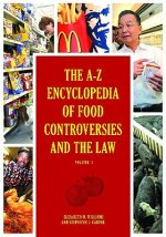 A-Z Encyclopedia of Food Controversies and the Law