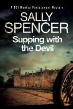 Supping with the Devil: A Monika Paniatowski British Police