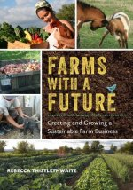 Farms with a Future
