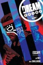 Dream Thief Volume 2: Escape