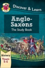 KS2 Discover & Learn: History - Anglo-Saxons Study Book, Yea