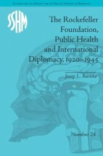 Rockefeller Foundation, Public Health and International Diplomacy, 1920-1945