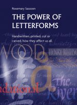 Power of Letterforms - Handwritten, Printed, Cut or Carved,