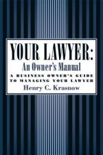 Your Lawyer: An Owner's Manual