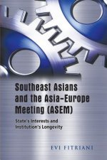 Southeast Asians and the Asia-Europe Meeting (Asem)