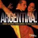 ARGENTINA! Tango Legends from Gardel, 2 Audio-CDs