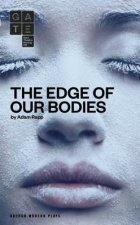 Edge of Our Bodies