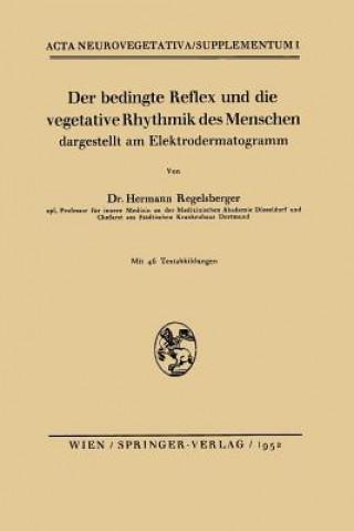 Bedingte Reflex Und Die Vegetative Rhythmik Des Menschen Dargestellt Am Elektrodermatogramm