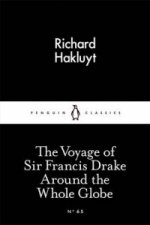Voyage of Sir Francis Drake Around the Whole Globe