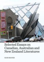 Selected Essays on Canadian, Australian and New Zealand Lite