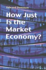 How Just is the Market Economy?