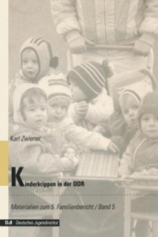 Kinderkrippen in der DDR