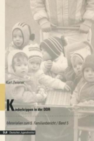 Kinderkrippen in der DDR