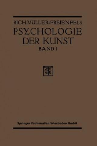 Allgemeine Grundlegung Und Psychologie Des Kunstgeniessens