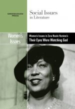 Women's Issues in Zora Neale Hurston's Their Eyes Were Watching God