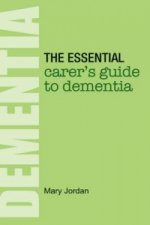 Essential Carer's Guide to Dementia