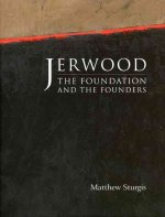 Jerwood Foundation -The Foundation and the Founders