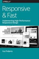 Responsive & Fast