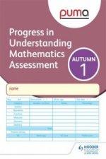 Puma Test 1, Autumn Pk10 (Progress in Understanding Mathematics Assessment)