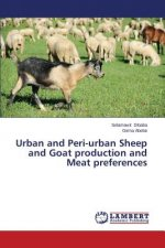 Urban and Peri-urban Sheep and Goat production and Meat preferences