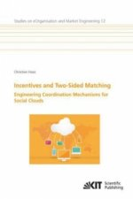 Incentives and Two-Sided Matching - Engineering Coordination Mechanisms for Social Clouds