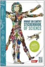 What on Earth? Stickerbook of Science