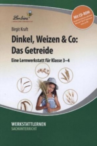 Dinkel, Weizen & Co: Das Getreide