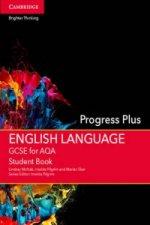 GCSE English Language for AQA Progress Plus Student Book