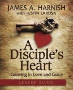 Disciple's Heart Leader Guide W/Online Toolkit