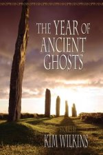 Year of Ancient Ghosts