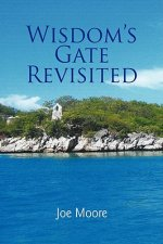 Wisdom's Gate Revisited
