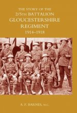 Story of the 2/5th Battalion the Gloucestershire Regiment 1914-1918