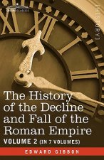 History of the Decline and Fall of the Roman Empire, Vol. II
