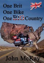 One Brit, One Bike, One Big Country