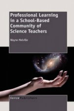 Professional Learning in a School-Based Community of Science Teachers