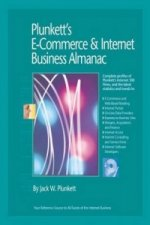 Plunkett's E-commerce and Internet Business Almanac