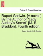 Rupert Godwin. [A Novel.] by the Author of