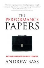 Performance Papers - Incisive Briefings for Busy Leaders